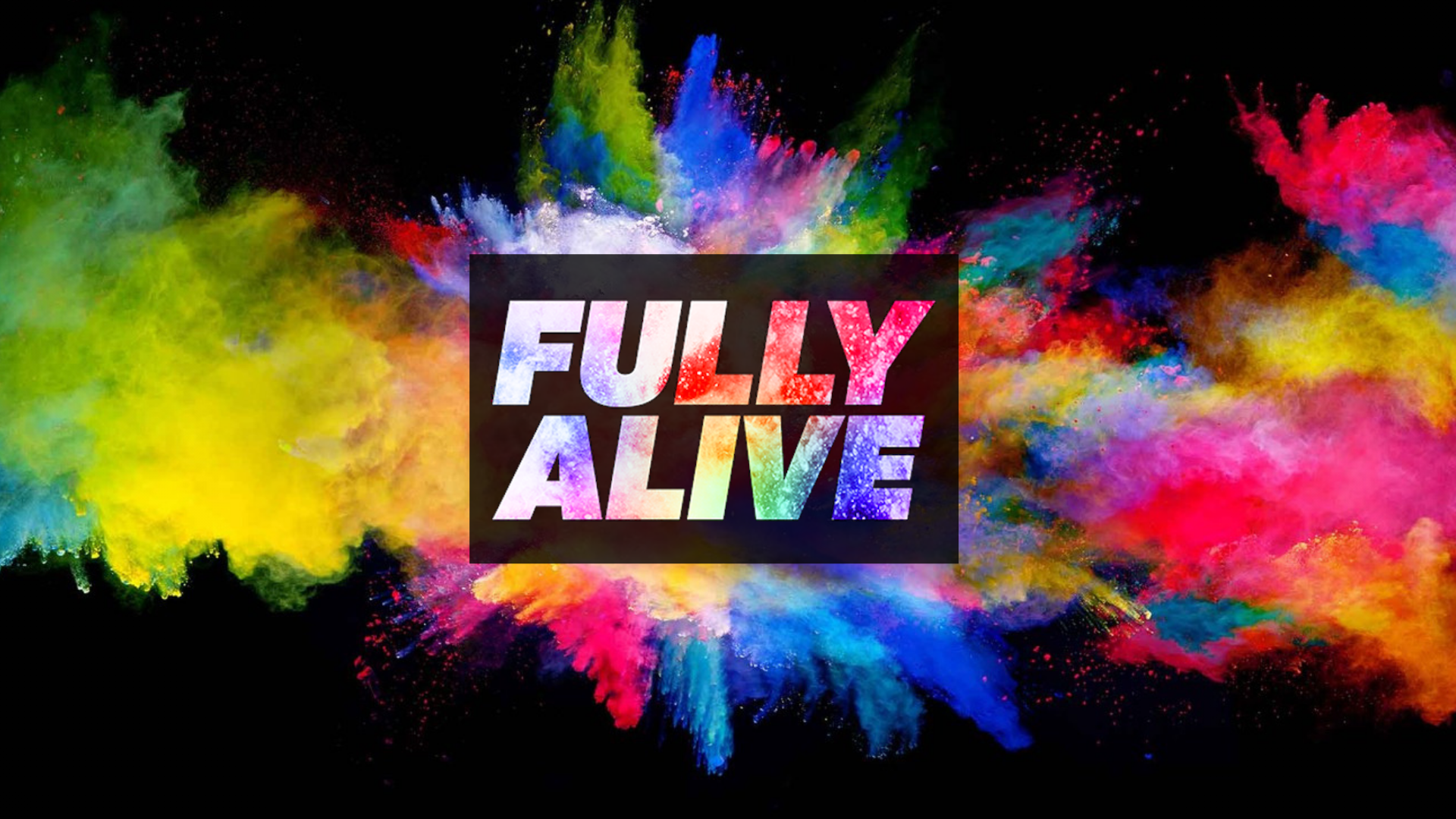 Fully Alive Slide-1